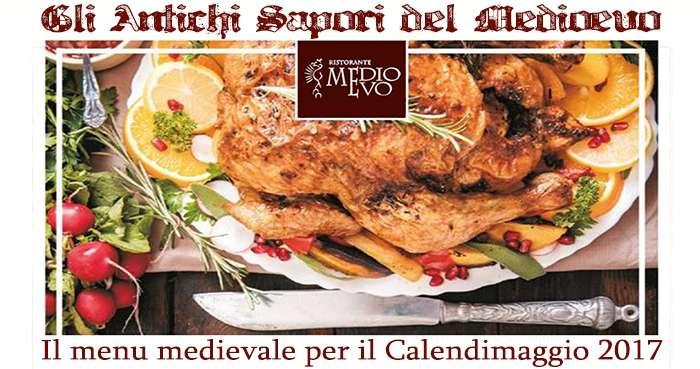 The Medieval Menu For Calendimaggio 2017 – Medioevo Restaurant Assisi